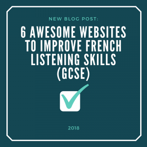 6 LFrench Listening Websites for GCSE