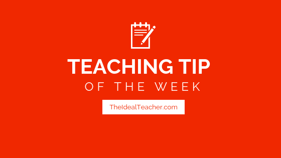 Teaching Tip Of The Week