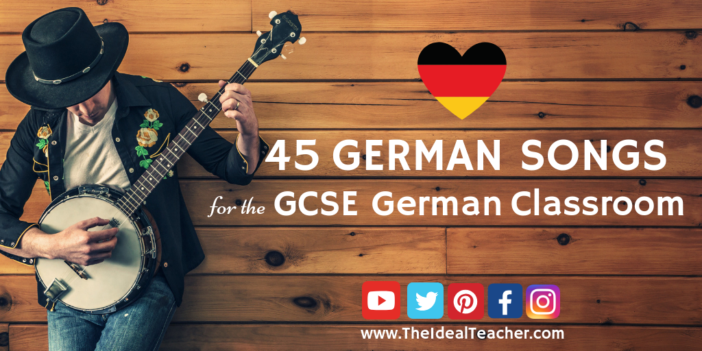 45 German songs for the GCSE German Classroom Twitter