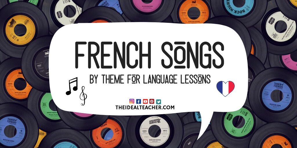 French Songs for French Lessons