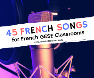 French Songs for GCSE Classroms