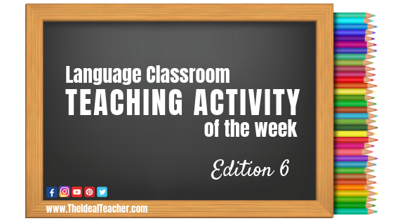Language Classroom Teaching Tip Of The Week