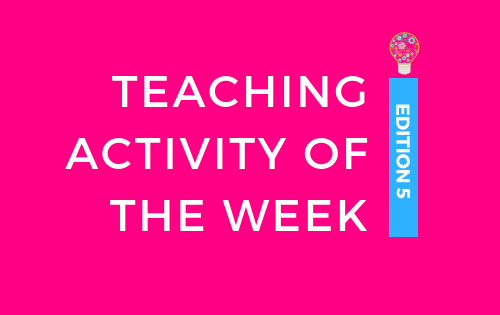 teaching activity of the week