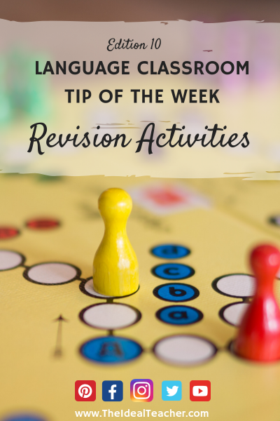 Revision Activities Language Classroom Tip of the Week BLOG