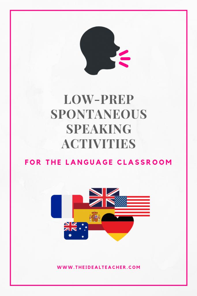 low prep spontaneous speaking activities