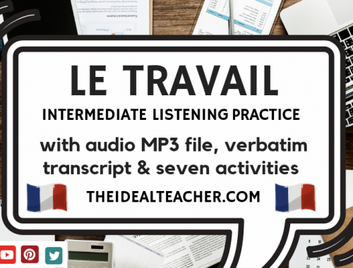 le travail et le futur listening practice french intermediate