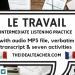 le travail et le futur listening practice french intermediate