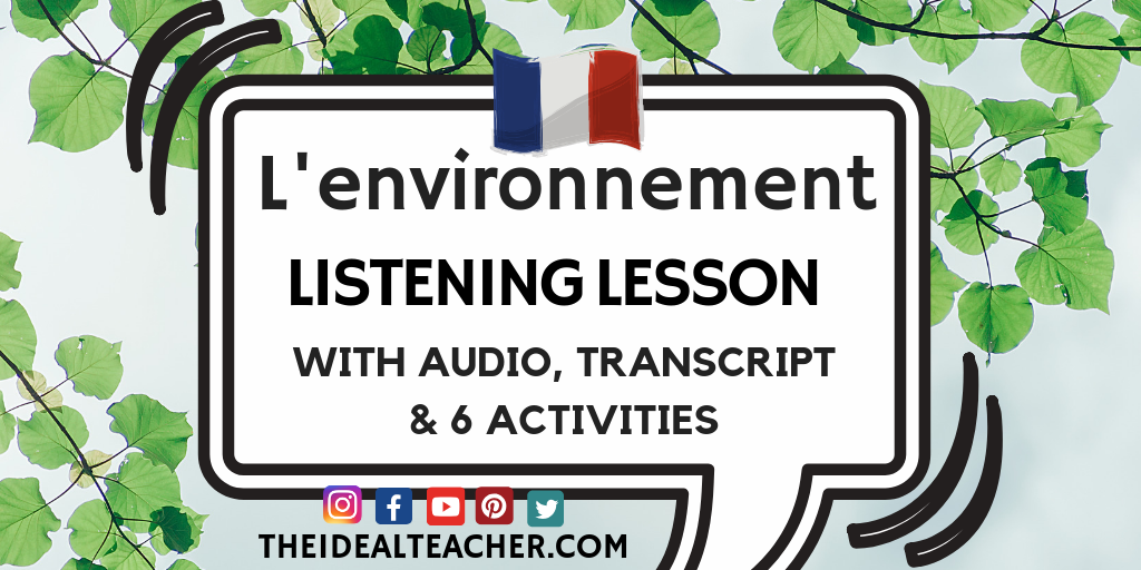 l'environnement French listening lesson intermediate gcse