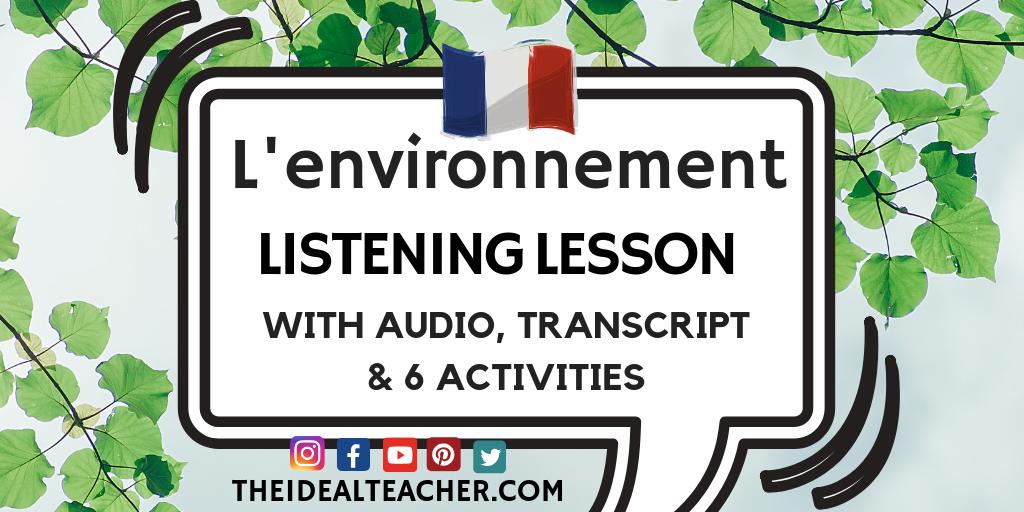 l'environnement French listening lesson intermediate gcse