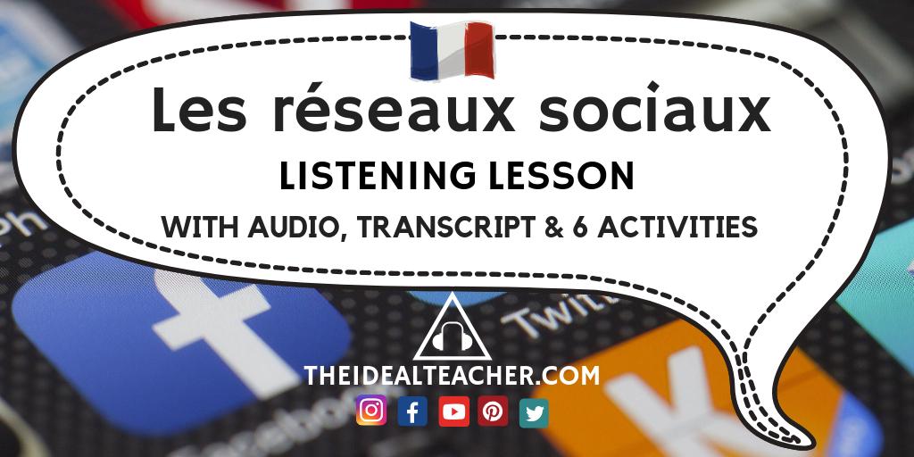 Les réseaux sociaux - French GCSE Listening Lesson - English, French