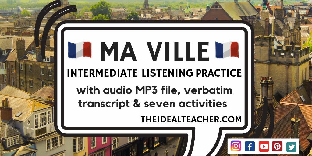 ma ville intermediate listening practice gcse
