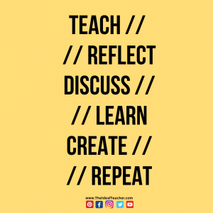 teach reflect discuss learn create learn motto