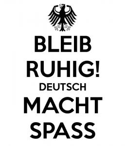 bleib ruhig deutsch macht spass