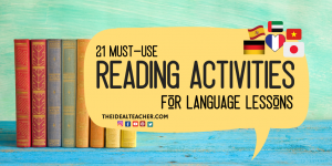 21 must use reading activities for language lessons