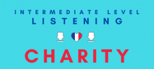 Charity GCSE French listening lesson