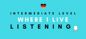 German Listening Revision Where I Live