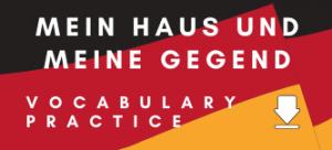 German Mein Haus und Meine Gegend GCSE Vocabulary Worksheet
