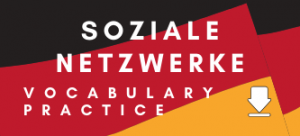 German soziale Netzwerke und Technologie GCSE Vocabulary Practice Revision